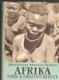 Afrika snů a skutečnosti I-III