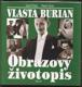 Vlasta Burian: Obrazový životopis