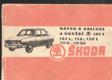Návod z obsluze a údržbě osobních vozů Škoda 105 S, 105 L, 120, 120 L, 120 LS - 120 GLS
