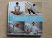 Umění harmonie  - Meditace, Jóga, Tai-či, Strečink