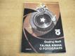 Tajná kniha o fotografii (O fotografii a fotografe