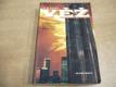 Věž. Vzrušující román o požáru newyorskéh