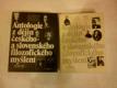 Antologie z dějin českého a slovenského filozofického myšlení (2 sv.)