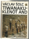 Tíwanaku – klenot And