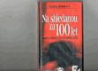 Na shledanou za 100 let