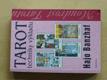 TAROT techniky výkladu (2006)