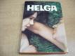 Helga. Láska-sex-regulácia porodnosti-vznik čl