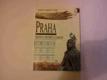 Praha, město ostrých hran