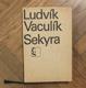 Vaculík, Ludvík: Sekyra