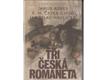 Chod, Jaroslav Havlíček - Tři česká romaneta