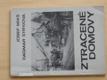 Ztracené domovy (1987) germanizační plány Vyškovsko