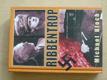 Ribbntrop (2007)