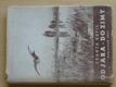 Od jara do zimy (1944) Myslivecké črty