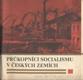 Průkopníci socialismu v českých zemích