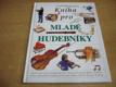 Kniha pro mladé hudebníky
