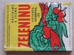 Pěstujme a jezme zeleninu potravu, pochoutku, lék (1962)