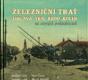 Železniční trať - Jihlava - Něm. Brod - Kolín na starých pohlednicích
