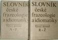 Slovník české frazeologie a idiomatiky 1. a 2. díl