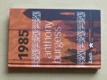 Anthony Burgess 1985 (2007)