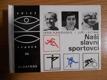 OKO (68): Naši slavní sportovci