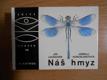 OKO (46): Náš hmyz