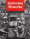 Hitlerovo Německo - život v období třetí říše