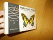 Naši denní motýli -J. Moucha, V. Choc