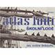 Škňouřil, E.: Atlas lodí. Školní lodě