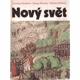 Hordern, N. a Dresner, S. a Hillman, M.: Nový svět