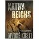 Reichs, K.: Divoké kosti
