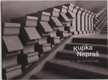 Kupka - Nepraš - setkání v architektuře