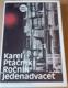 Karel Ptáčník: Ročník jedenadvacet