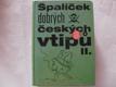 Špalíček dobrých českých vtipů  II.