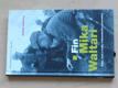 Fin Mika Waltari - Doba, život a knihy světoznámého spisovate
