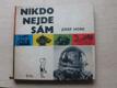 Nikdo nejde sám (SNDK 1963) il. D. Foll
