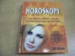 Horoskopy pro krásu, zdraví, půvab a dobrou náladu