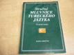 Stručná mluvnice tureckého jazyka. Úvod do stud