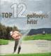 Top 12 golfových hříšť