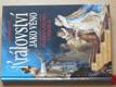 Království jako věno - Sňatková politika v dějinách