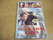 Václav Havel a ženy aneb Všechny prezidentovy m