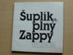 Šuplík plný Zappy (1986)