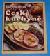 Česká kuchyně - recepty tradiční i netradiční
