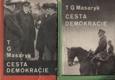T G Masaryk, Cesta demokracie; I.+II. díl