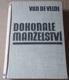 Van de Velde: Dokonalé manželství (Studie o jeho fyziologii a technice)