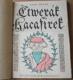 Karel Hroch: Čtverák Kacafírek