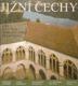 Jižní Čechy od Jiří Kuthan, Josef Šlechta, Marie Šlechtová