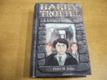 Harry Trottel a kámen MUDr. Tse jako nov