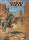 Divoký západ: Objevy