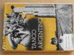 Tango argentino (1947) Rekordní jízda malým vozem napříč Argentinou