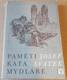 Josef Svátek: Paměti Kata Mydláře (Výbor Jana Štefánková)